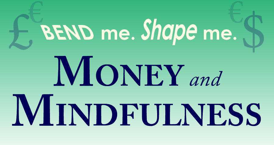 Money & Mindfulness